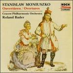 Stanislaw Moniuszko: Overtures & Dances
