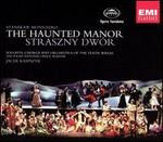 Stanislaw Moniuszko: The Haunted Manor - Adam Kruszewski (vocals); Agnieszka Zwierko (vocals); Anna Lubanska (vocals); Dariusz Stachura (vocals);...