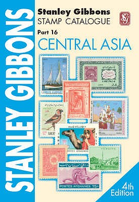 Stanley Gibbons Stamp Catalogue: Central Asia Pt. 16 -