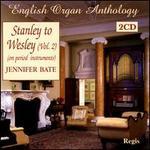 Stanley to Wesley, Vol. 2 - Jennifer Bate (organ)