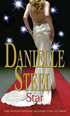 Star: An epic, unputdownable read from the worldwide bestseller - Steel, Danielle
