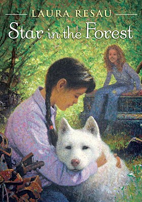 Star in the Forest - Resau, Laura