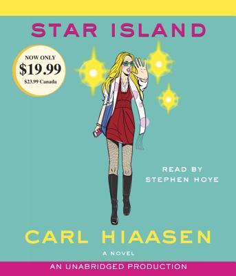Star Island - Hiaasen, Carl, and Hoye, Stephen (Read by)