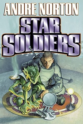 Star Soldiers - Norton, Andre