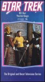 Star Trek: All Our Yesterdays - Marvin J. Chomsky