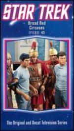 Star Trek: Bread & Circuses