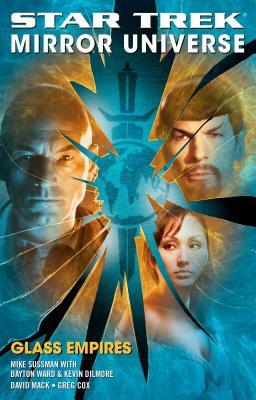 Star Trek: Mirror Universe: Glass Empires - Mack, David, and Cox, Greg, and Sussman, Mike