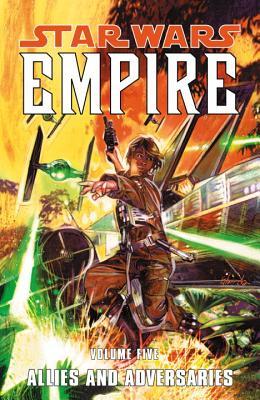 Star Wars: Empire Volume 5 Allies and Adversaries - Barlow, Jeremy