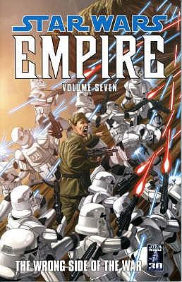 Star Wars - Empire: Wrong Side of the War v. 7 - Hartley, Welles, and Fabbri, Davide, and Vecchia, Christian Dalla