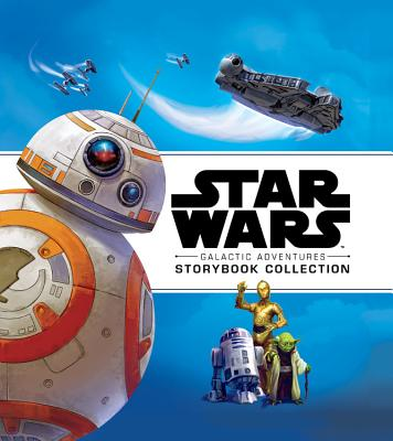 Star Wars Galactic Adventures - Lucasfilm Press