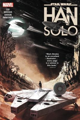 Star Wars: Han Solo - Marvel Entertainment, and Liu, Marjorie M, and Aaron, Jason