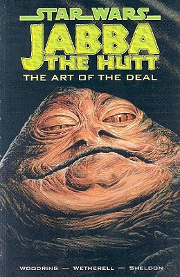 Star Wars: Jabba the Hutt - The Art of the Deal - Woodring, Jim