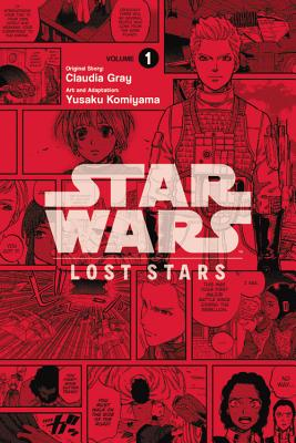 Star Wars: Lost Stars, Volume 1 - Gray, Claudia, and Komiyama, Yuusaka