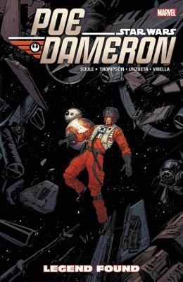 Star Wars: Poe Dameron Vol. 4: Legend Found - Soule, Charles (Text by), and Thompson, Robbie (Text by)