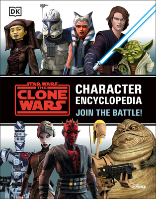 Star Wars the Clone Wars Character Encyclopedia: Join the Battle! - Fry, Jason