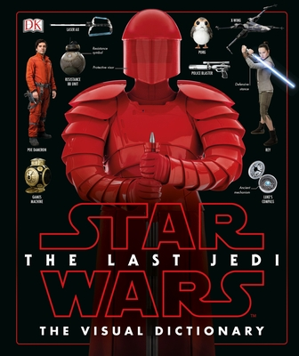 Star Wars the Last Jedi the Visual Dictionary - Hidalgo, Pablo