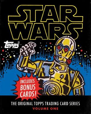 "Star Wars:The Original Topps Trading Card Series, Volume One: ""The Original Topps Trading Card Series, Volume One"" - The Topps Company, and Gerani, Gary, and Lucasfilm Ltd"