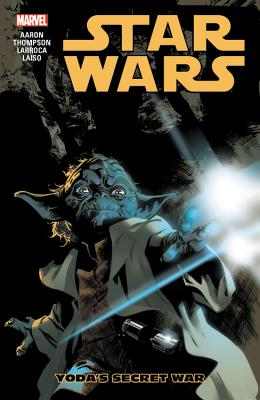 Star Wars, Volume 5: Yoda's Secret War - Aaron, Jason (Text by)