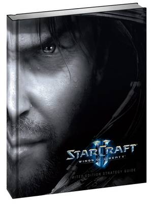 Starcraft II Strategy Guide: Wings of Liberty - BradyGames (Creator)