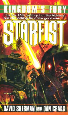 Starfist: Kingdom's Fury - Sherman, David, and Cragg, Dan