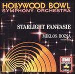 Starlight Fantasie - Hollywood Bowl Symphony Orchestra; Miklós Rózsa (conductor)