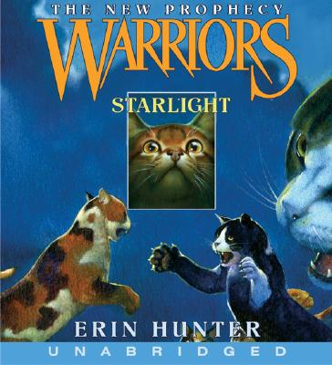 Starlight - Hunter, Erin, and Savard, Nanette (Read by)