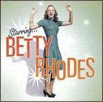 Starring Betty Rhodes