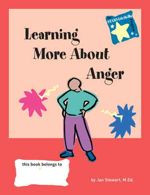 Stars: Learning More about Anger - Stewart, Jan, M Ed