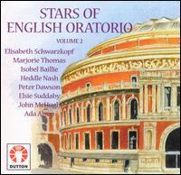 Stars of English Oratorio, Vol. 2 - Elisabeth Schwarzkopf (vocals); Elsie Suddaby (vocals); Gladys Ripley (vocals); Heddle Nash (vocals);...