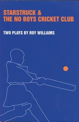 'Starstruck' & 'The No-Boys Crick - Williams, Roy