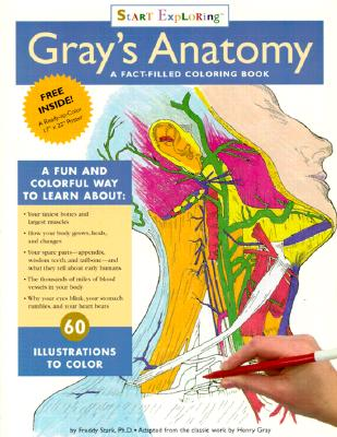 "Start Exploring ""Gray's Anatomy"": A Fact-filled Colouring Book - Stark, Freddy"