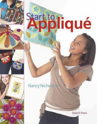 Start to Applique - Nicholson, Nancy