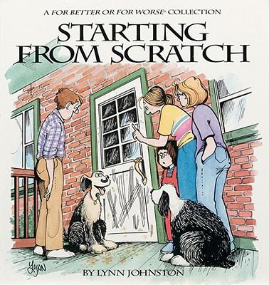 Starting from Scratch - Johnston, Lynn, and Johnston, Velda