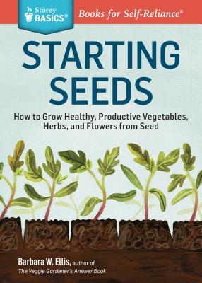 Starting Seeds - Ellis, Barbara W.