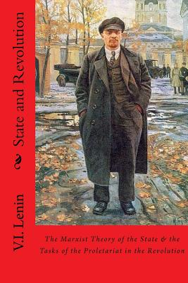 State and Revolution - Lenin, Vladimir Ilyich, and Srinivasan, Sankar (Prepared for publication by)
