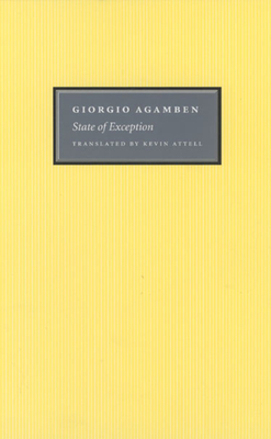 State of Exception - Agamben, Giorgio, and Attell, Kevin (Translated by)