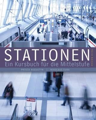 Stationen: Ein Kursbuch fur die Mittelstufe - Augustyn, Prisca, and Euba, Nikolaus