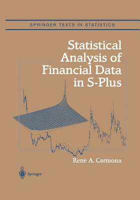 Statistical Analysis of Financial Data in S-Plus - Carmona, Rene