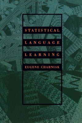 Statistical Language Learning - Charniak, Eugene