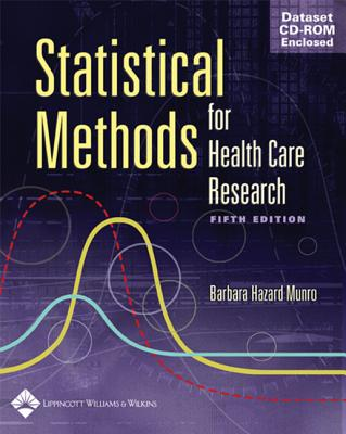 Statistical Methods for Health Care Research - Munro, Barbara Hazard, PhD, Faan
