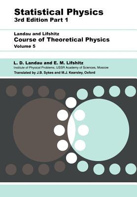 Statistical Physics: Volume 5 - Landau, L D, and Lifshitz, E M