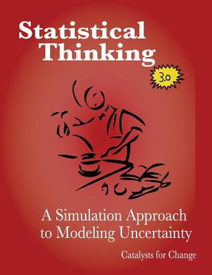 Statistical Thinking: a Simulation Approach to Modeling Uncertainty - Zieffler, Andrew S.