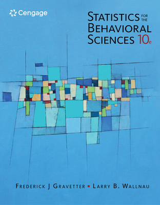 Statistics for the Behavioral Sciences - Gravetter, Frederick J., and Wallnau, Larry B.
