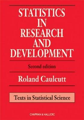 Statistics in Research and Development, Second Edition - Caulcutt, Roland