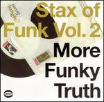 Stax of Funk, Vol. 2: More Funky Truth
