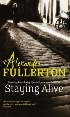 Staying Alive - Fullerton, Alexander