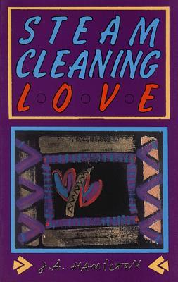 Steam-Cleaning Love - Hamilton, Jena