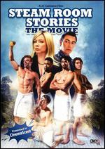 Steam Room Stories: The Movie!