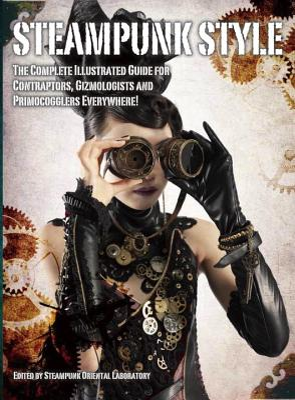 Steampunk Style - Steampunk Oriental Laboratory (Editor)