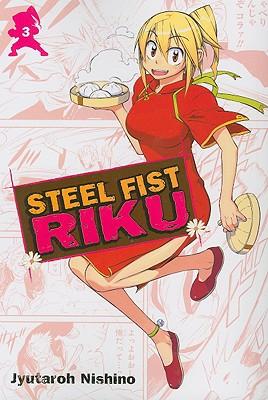 Steel Fist Riku, Volume 3 - Nigoshi, Toshimi